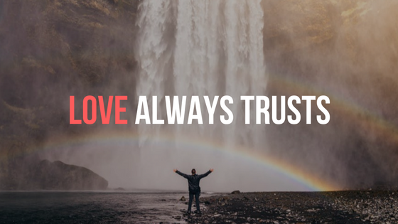 Love always trusts (2)